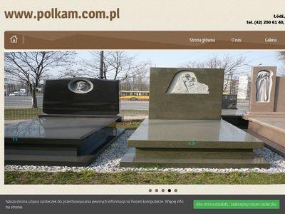Nagrobki dzięki firmie Polkam - Łódź